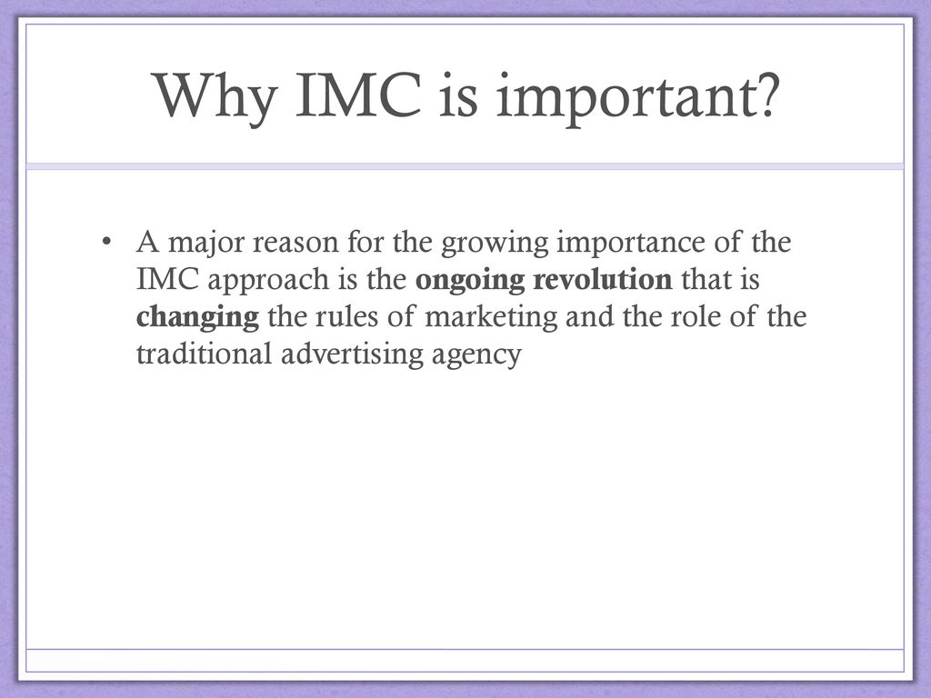 importance of integrated marketing communications How can the answer be improved.