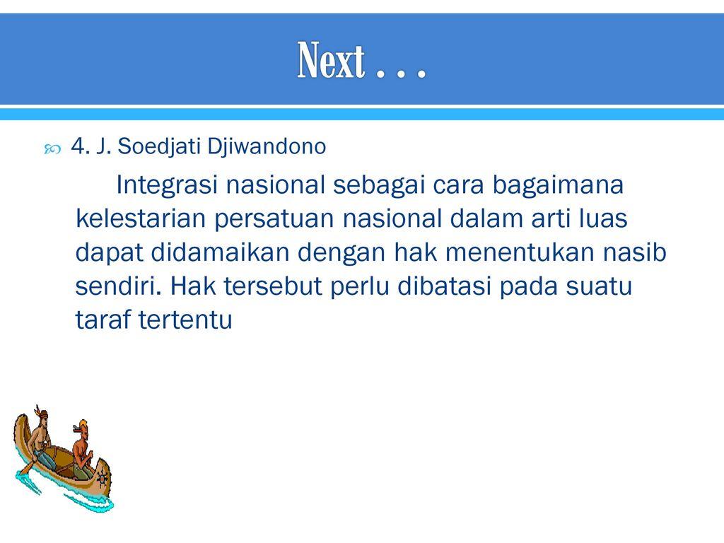 Next . . . 4. J. Soedjati Djiwandono.