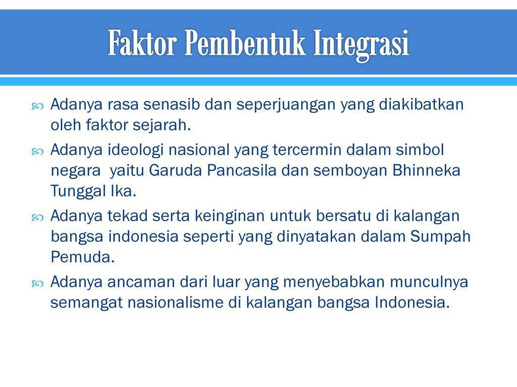 Faktor Pembentuk Integrasi
