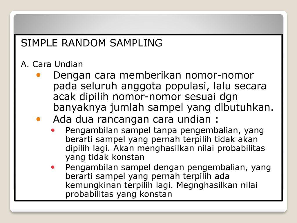 simple random sampling is done when