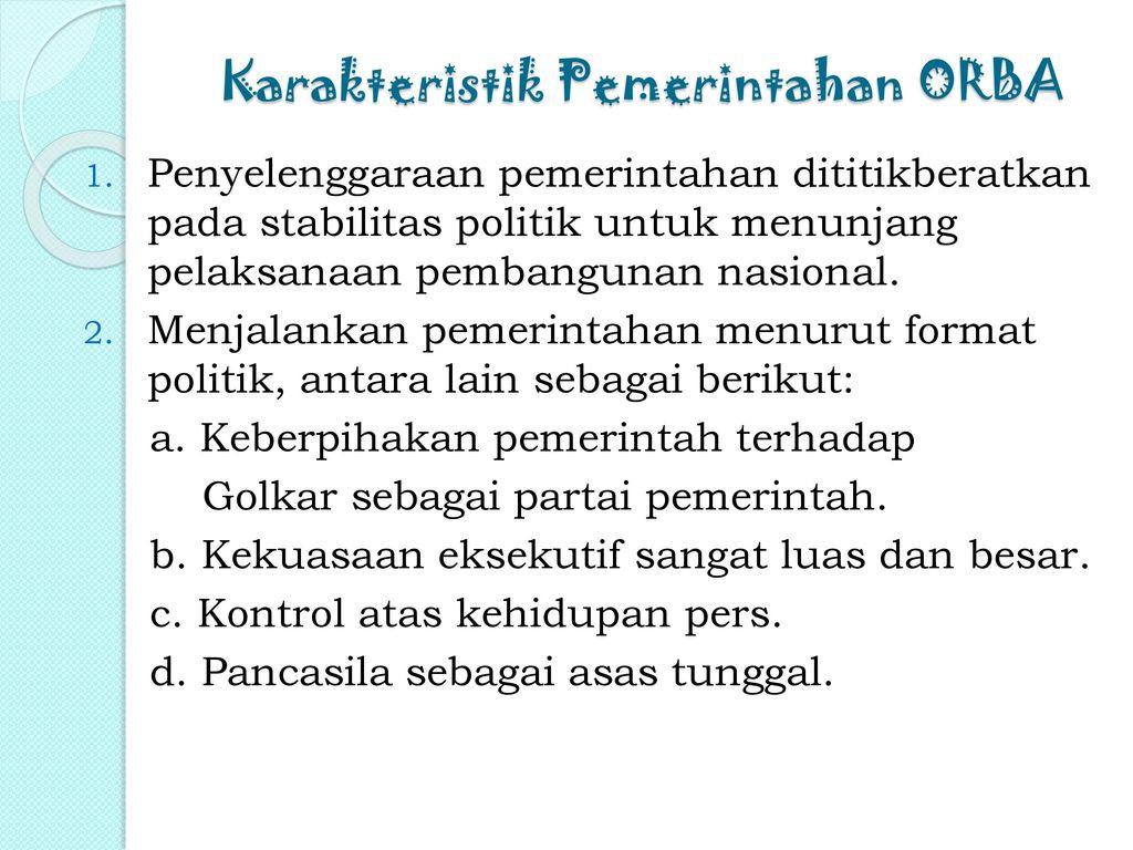 Karakteristik Pemerintahan ORBA