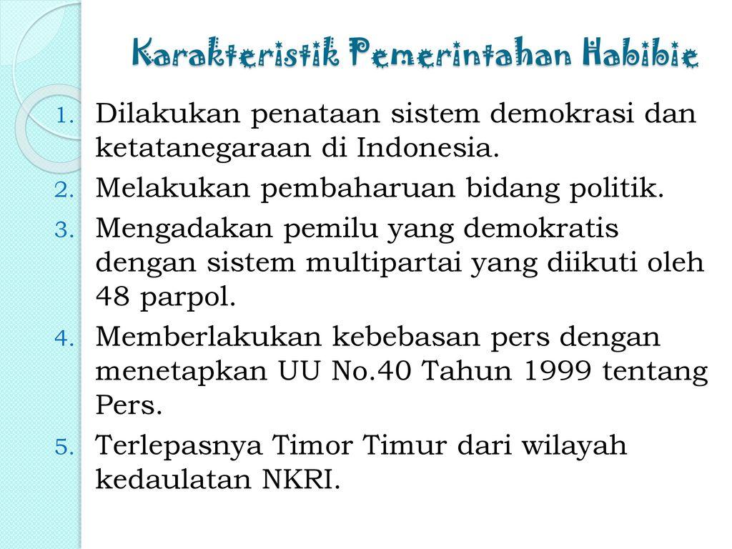 Karakteristik Pemerintahan Habibie