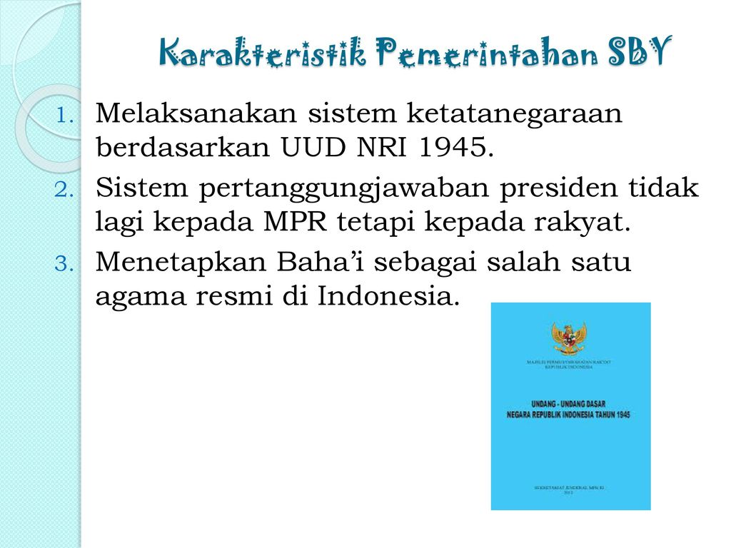 Karakteristik Pemerintahan SBY