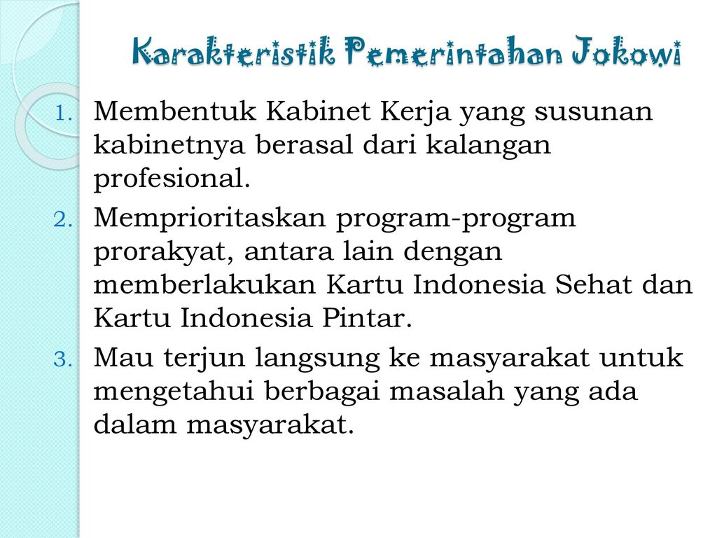 Karakteristik Pemerintahan Jokowi