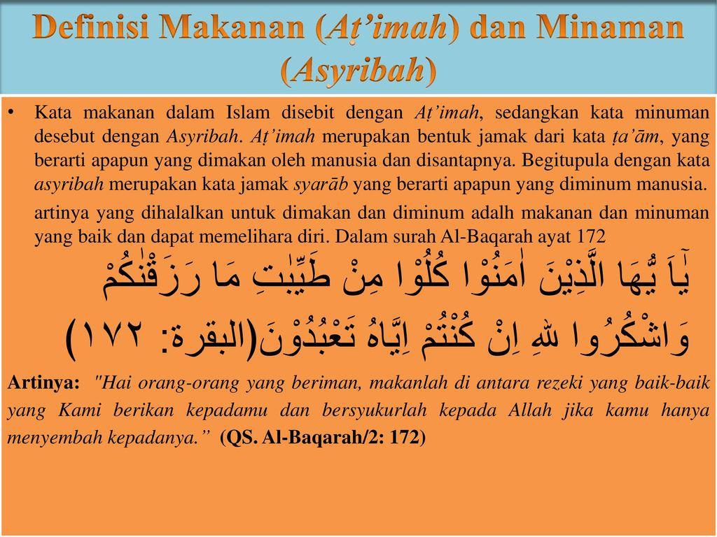 Definisi Makanan (Aṭ'imah) dan Minaman (Asyribah)