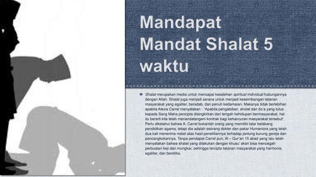 Mandapat Mandat Shalat 5 waktu