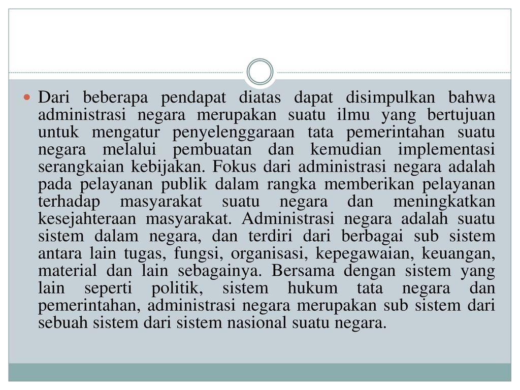 Dari Beberapa Pendapat Diatas Dapat Disimpulkan Bahwa Administrasi Negara Merupakan Suatu Ilmu Yang Bertujuan Untuk Mengatur