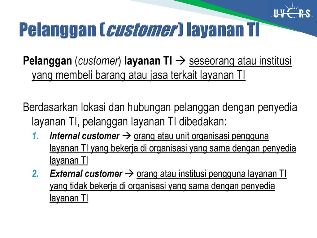 Pelanggan (customer ) layanan TI