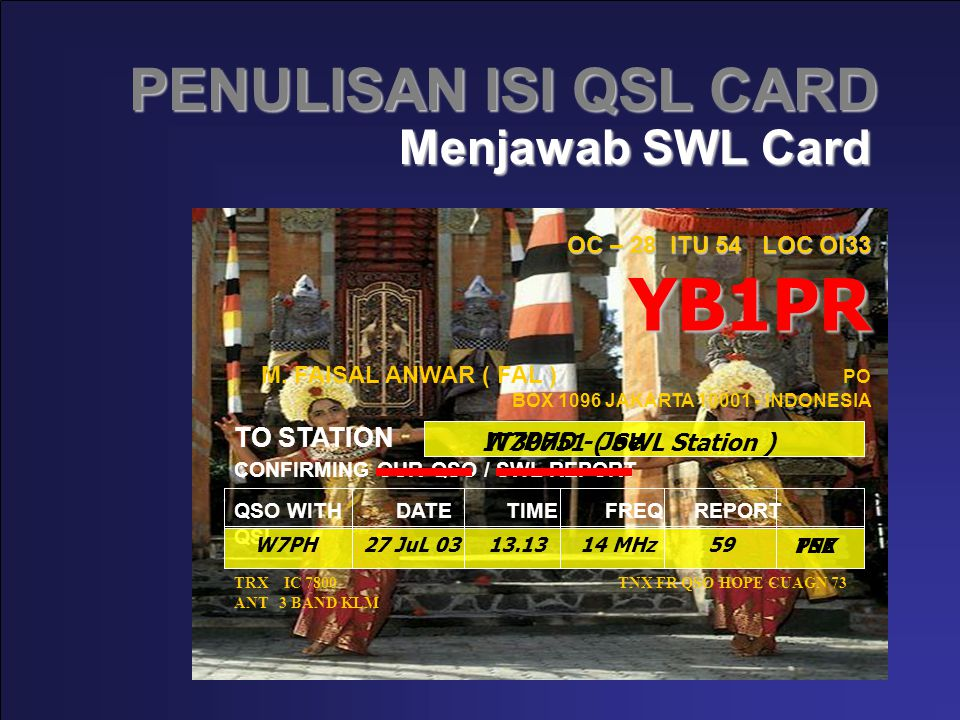PENULISAN ISI QSL CARD Menjawab SWL Card