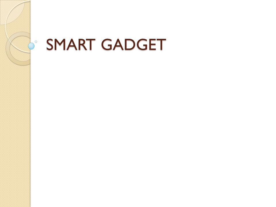 SMART GADGET