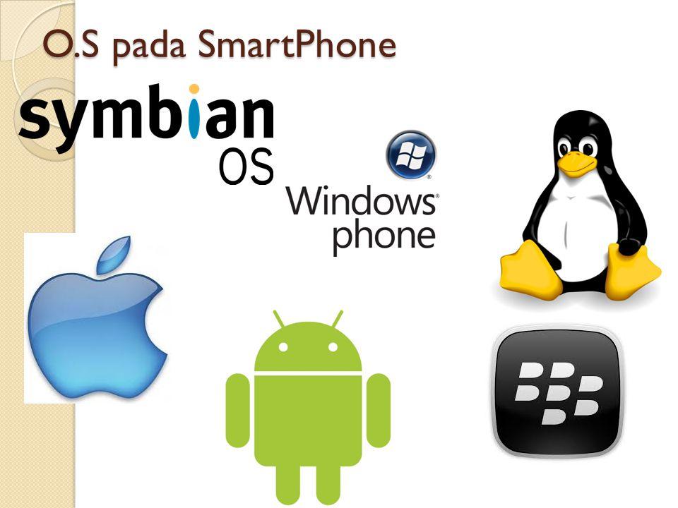 O.S pada SmartPhone