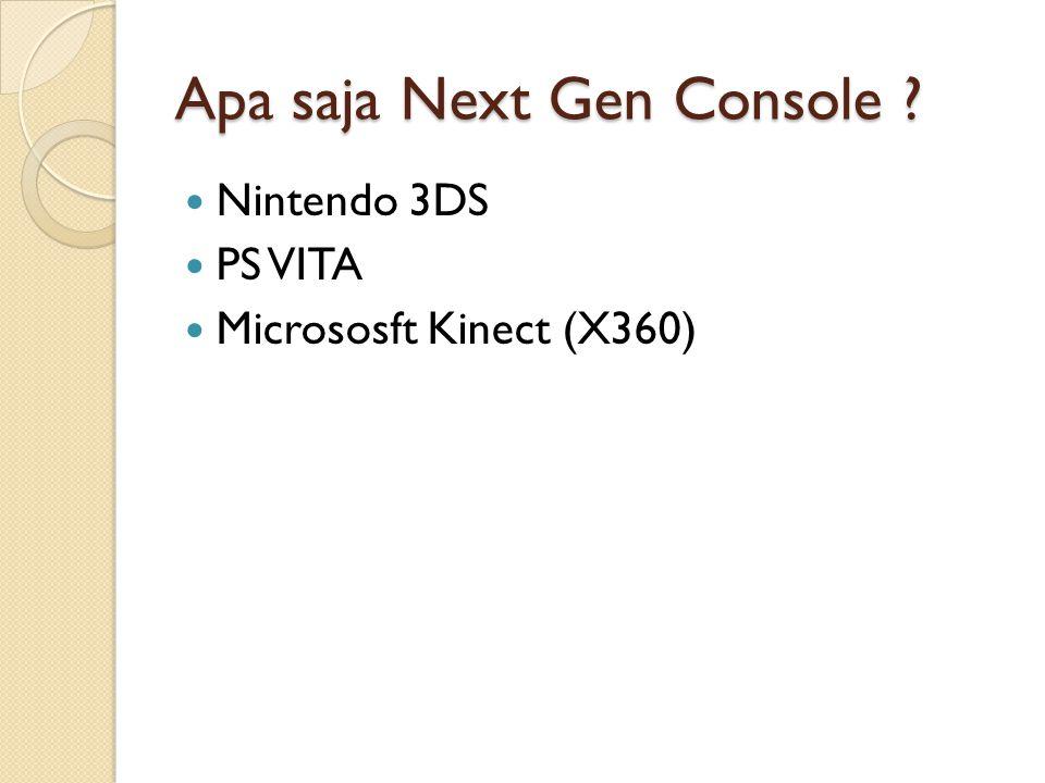 Apa saja Next Gen Console