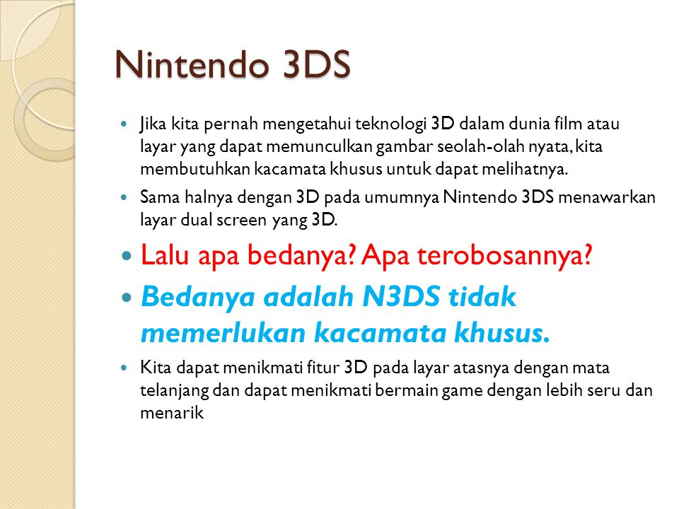 Nintendo 3DS Lalu apa bedanya Apa terobosannya