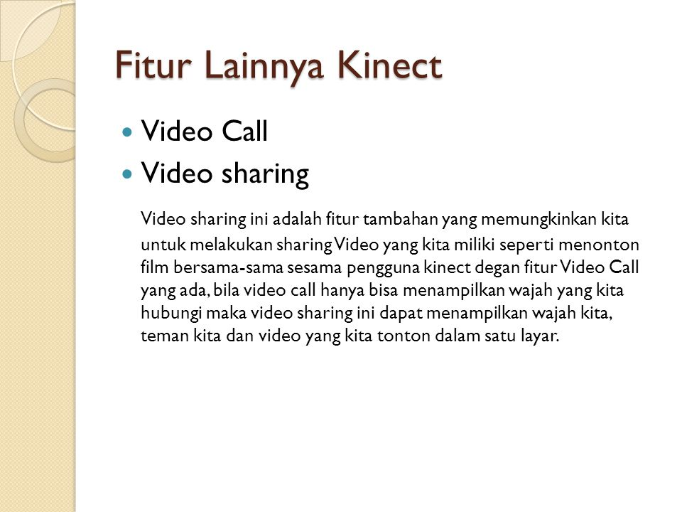 Fitur Lainnya Kinect Video Call Video sharing