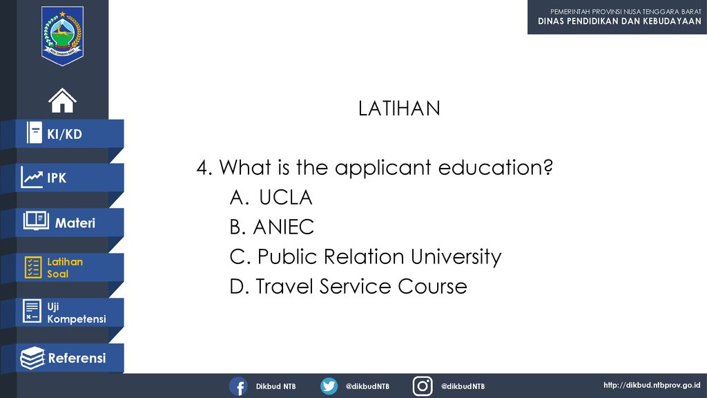 4. What is the applicant education UCLA B. ANIEC