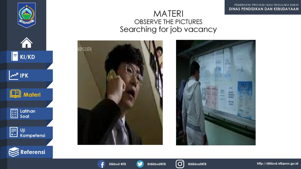 MATERI OBSERVE THE PICTURES Searching for job vacancy