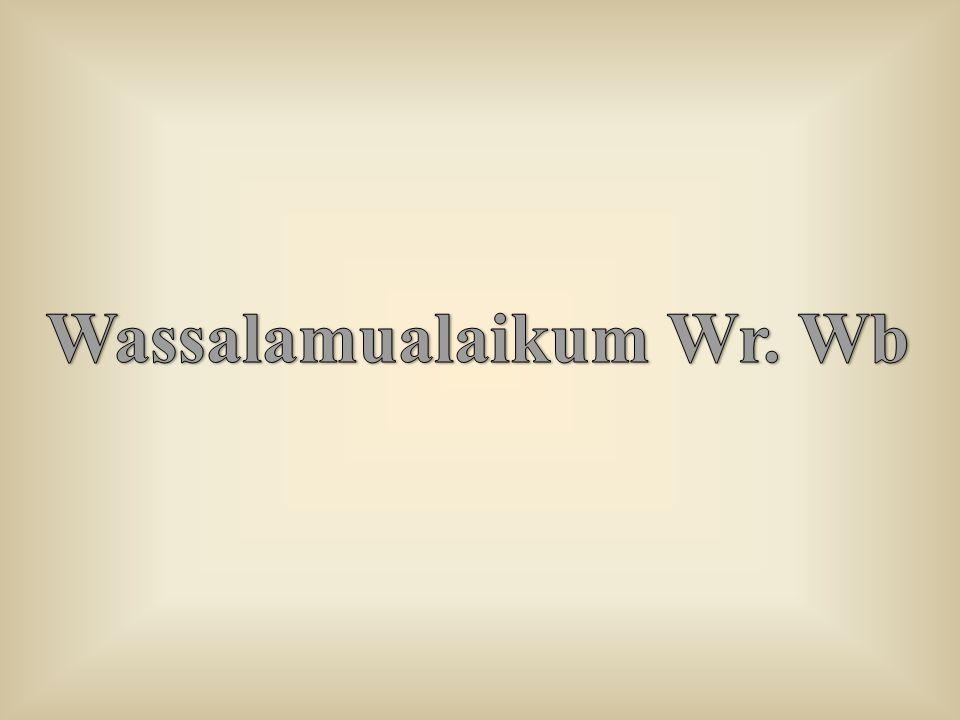 Wassalamualaikum Wr. Wb