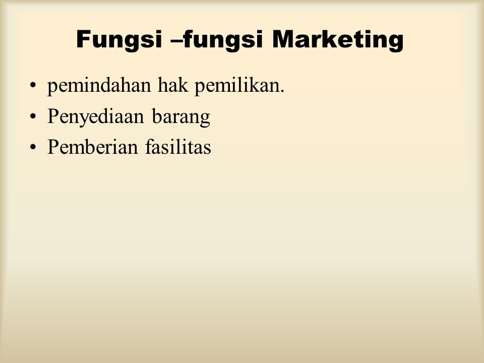 Fungsi –fungsi Marketing