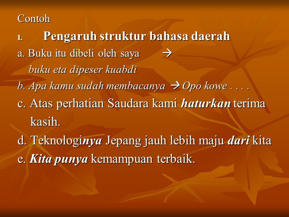 Pengaruh struktur bahasa daerah