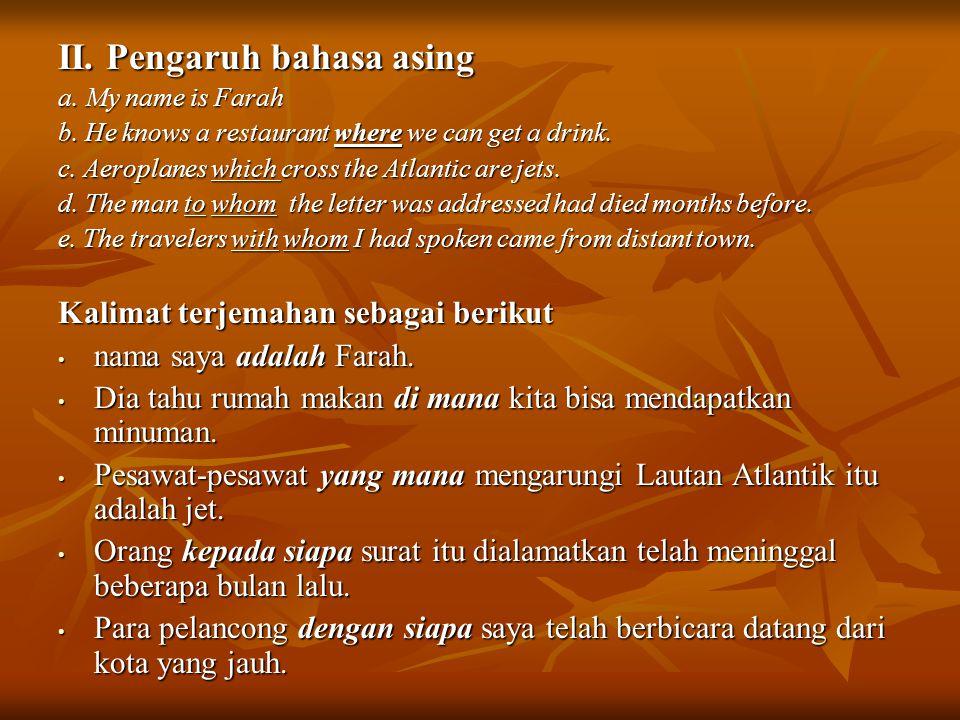 II. Pengaruh bahasa asing