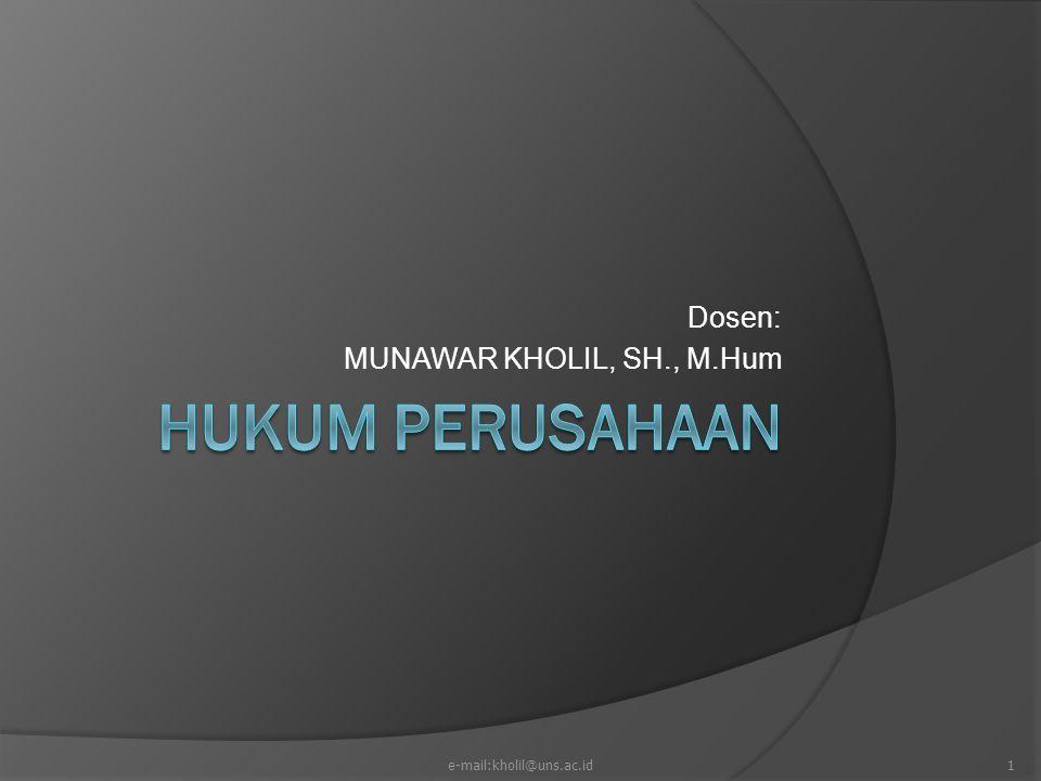 Dosen: MUNAWAR KHOLIL, SH., M.Hum