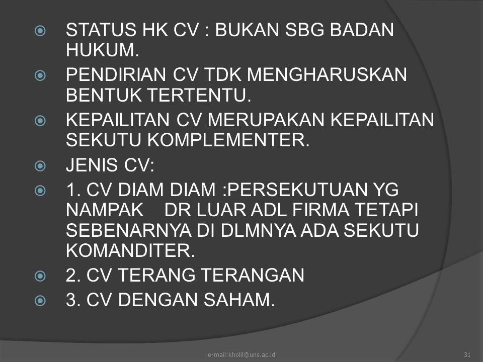 STATUS HK CV : BUKAN SBG BADAN HUKUM.