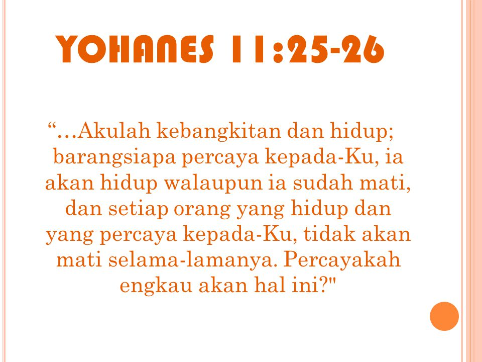 YOHANES 11:25-26