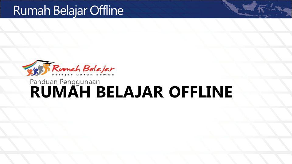 Rumah Belajar Offline Panduan Penggunaan Rumah Belajar OFFLINE