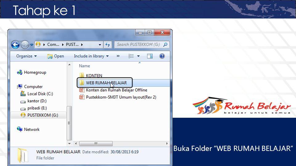 Tahap ke 1 Buka Folder WEB RUMAH BELAJAR