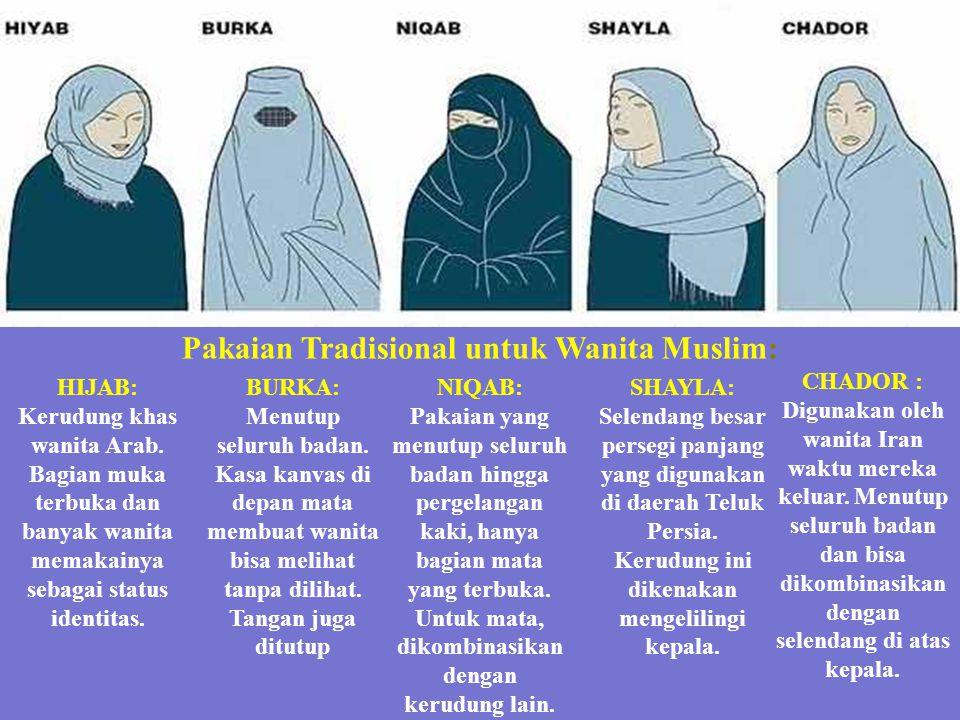 Pakaian Tradisional untuk Wanita Muslim: