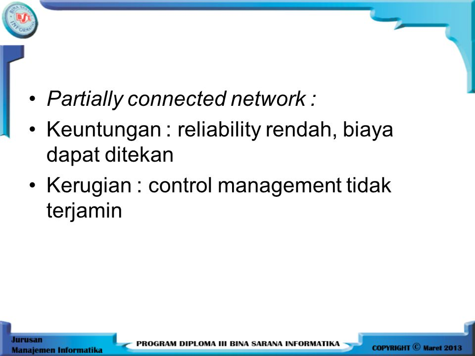 Partially connected network :