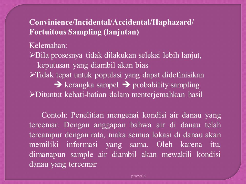 Convinience/Incidental/Accidental/Haphazard/