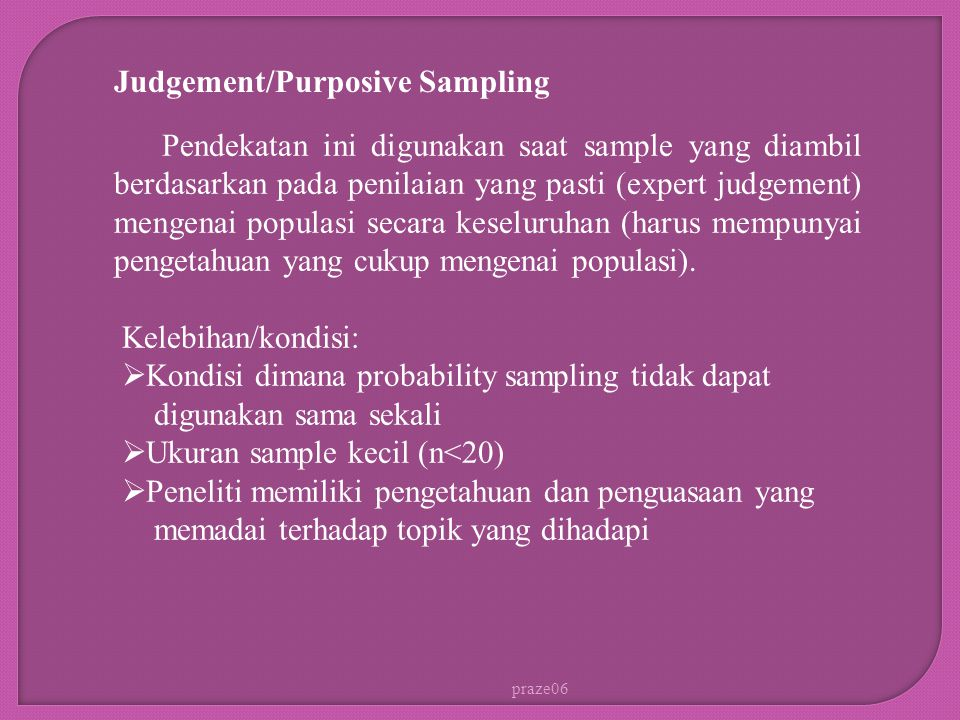 Judgement/Purposive Sampling