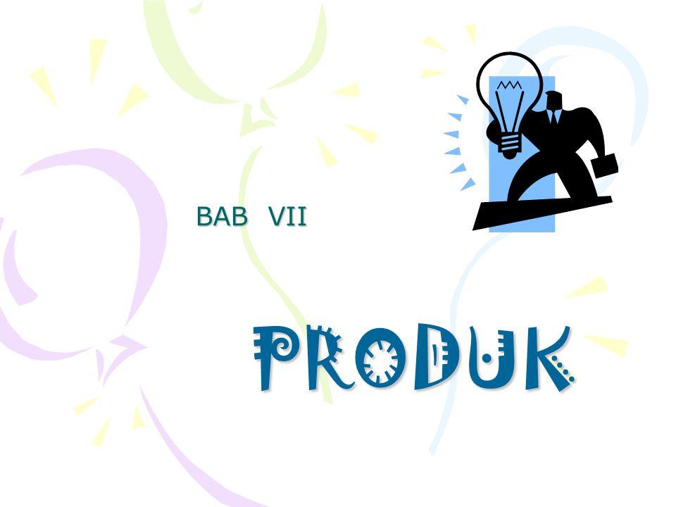 BAB VII PRODUK