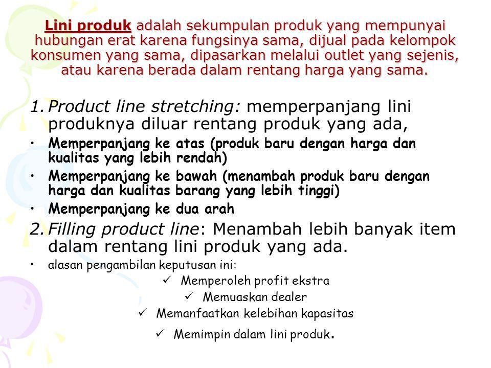 Lini produk adalah sekumpulan produk yang mempunyai hubungan erat karena fungsinya sama, dijual pada kelompok konsumen yang sama, dipasarkan melalui outlet yang sejenis, atau karena berada dalam rentang harga yang sama.
