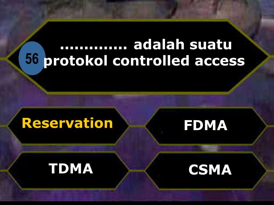 .............. adalah suatu protokol controlled access