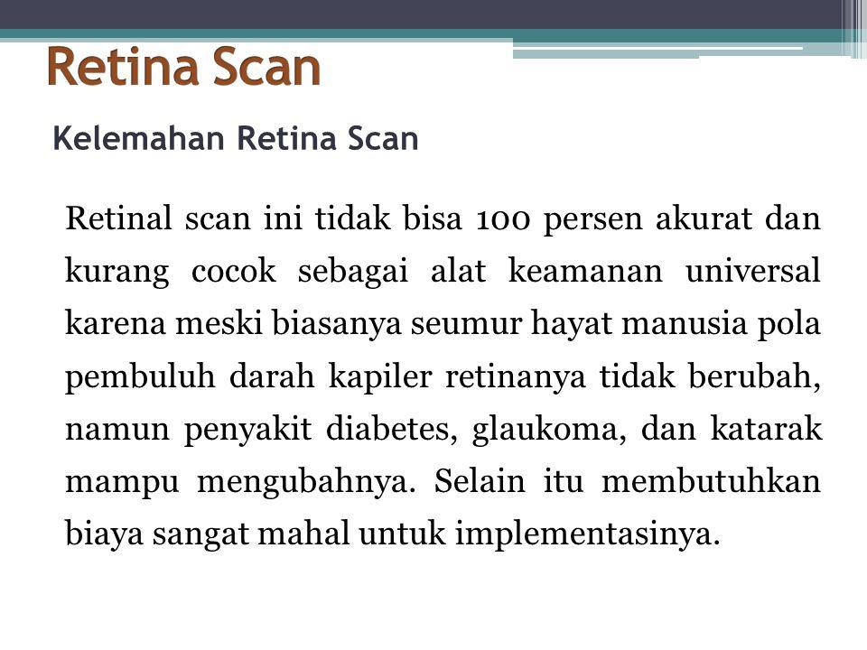 Retina Scan Kelemahan Retina Scan