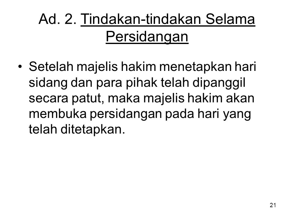Ad. 2. Tindakan-tindakan Selama Persidangan