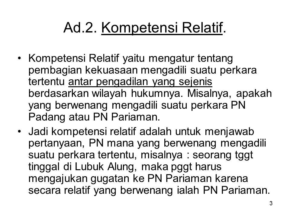 Ad.2. Kompetensi Relatif.