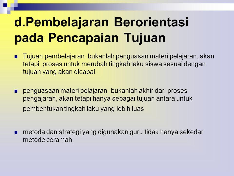 d.Pembelajaran Berorientasi pada Pencapaian Tujuan