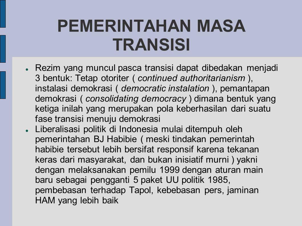PEMERINTAHAN MASA TRANSISI
