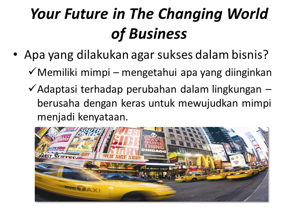 Your Future in The Changing World of Business