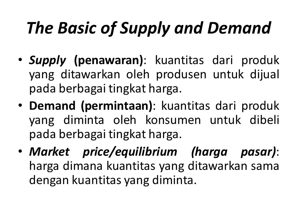 The Basic of Supply and Demand