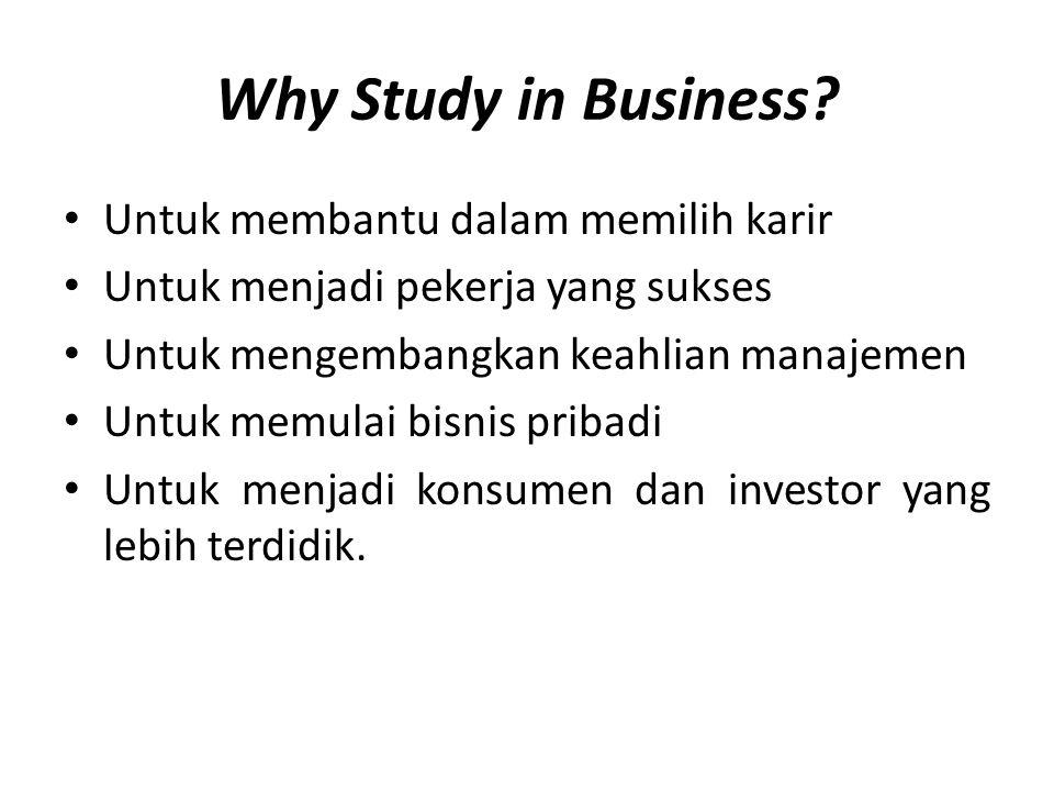 Why Study in Business Untuk membantu dalam memilih karir