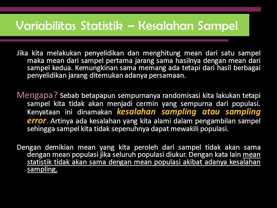 Variabilitas Statistik – Kesalahan Sampel