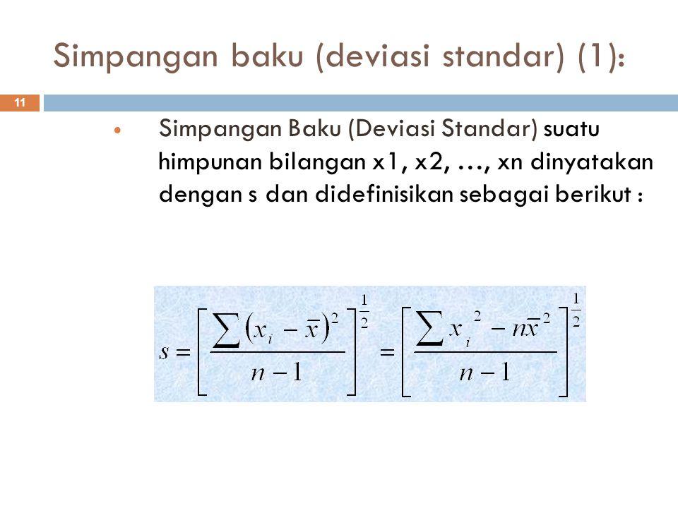 Simpangan baku (deviasi standar) (1):