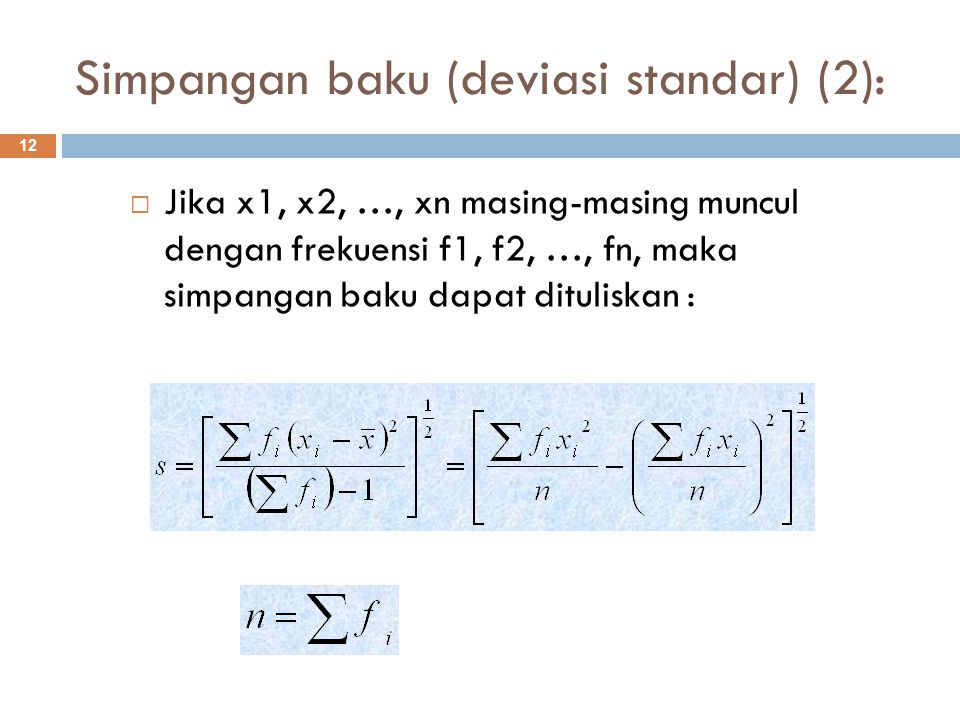 Simpangan baku (deviasi standar) (2):