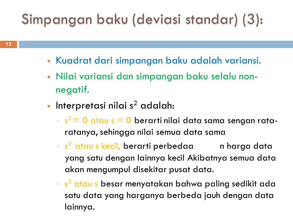 Simpangan baku (deviasi standar) (3):