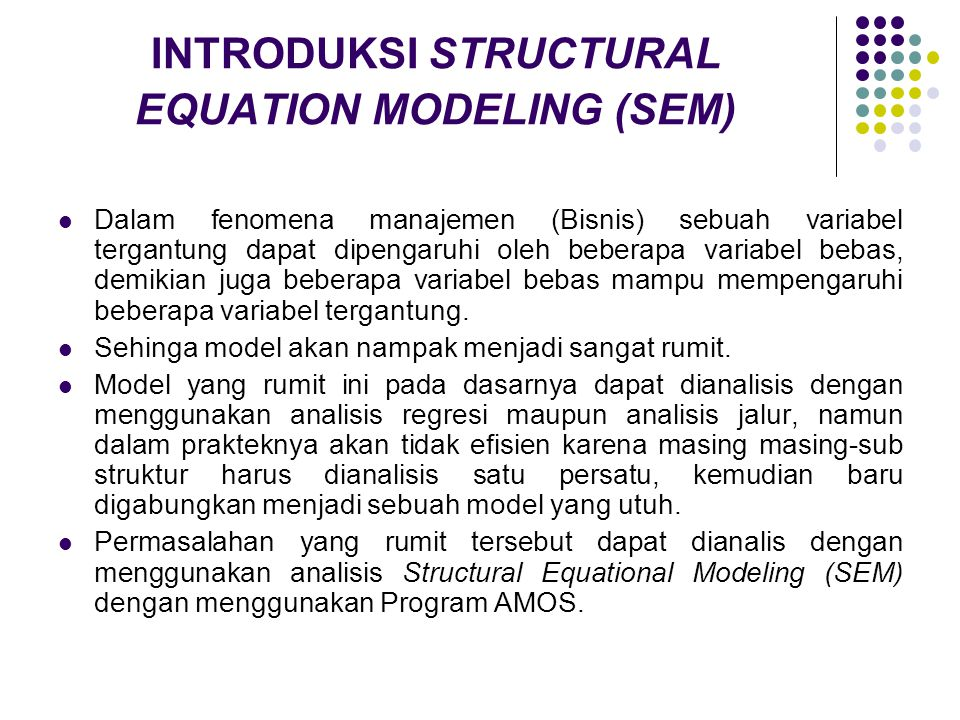 INTRODUKSI STRUCTURAL EQUATION MODELING (SEM)