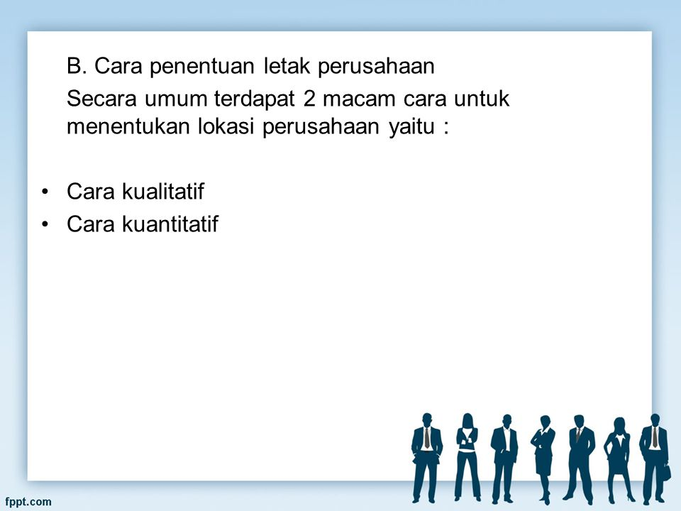 B. Cara penentuan letak perusahaan